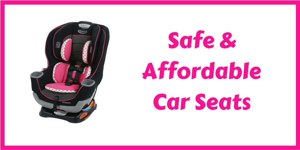 safe affordable car seat
