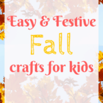Easy fall crafts for kids