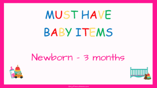 Top baby items newborn to 3 months