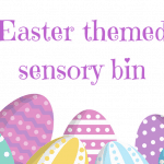 Easter sensory bin for babies & toddlers