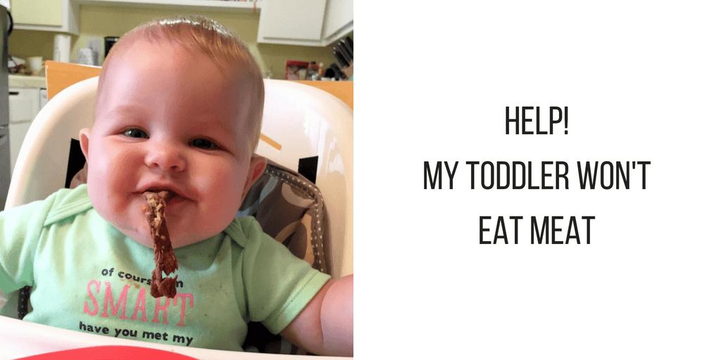 toddler won't eat meat
