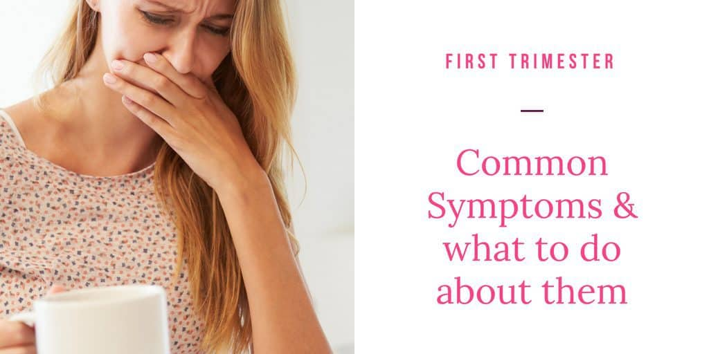 first trimester symptoms