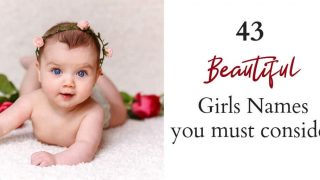43 Stunning names for your baby girl