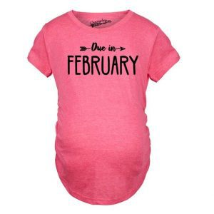 Due in February cute maternity shirt