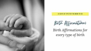 20+ Positive Birth Affirmations: Includes printable birth affirmation cards
