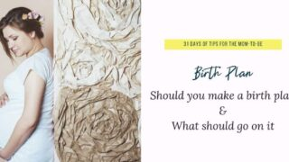 How to create your birth plan: With printable birth plan checklist