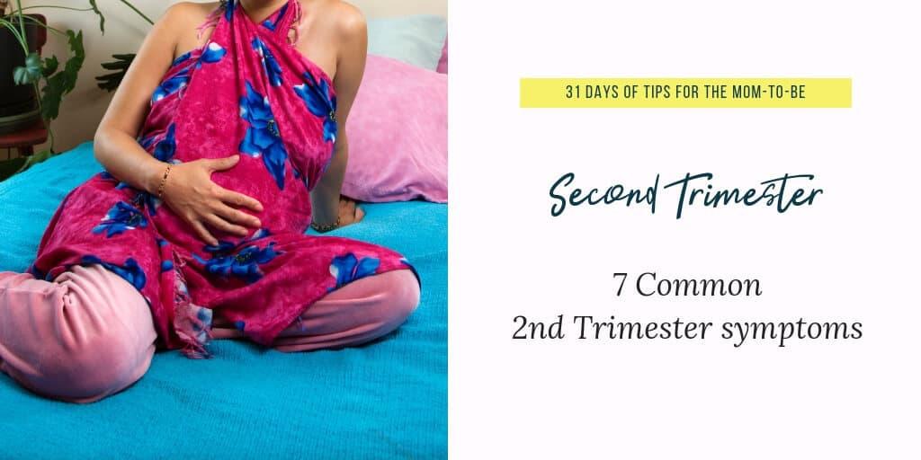 2nd trimester pregnancy symptoms