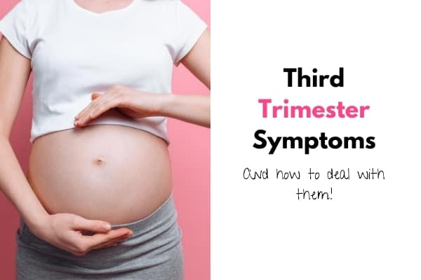 third trimester symptoms