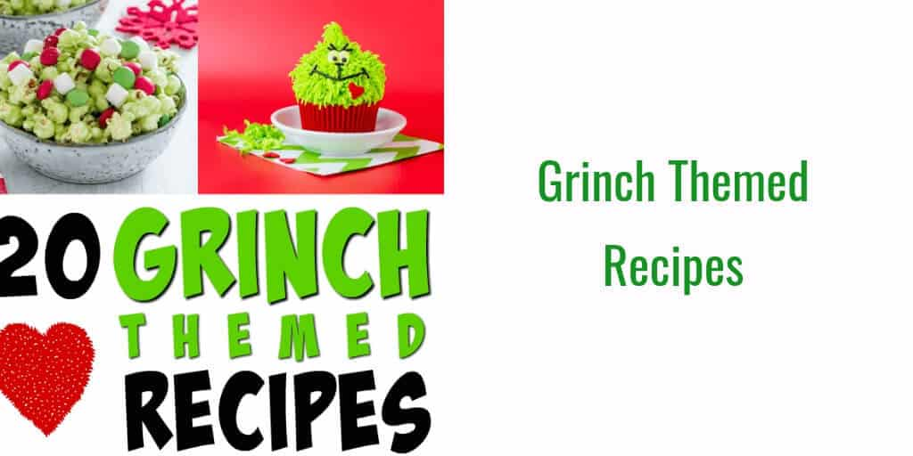 Grinch recipe ideas