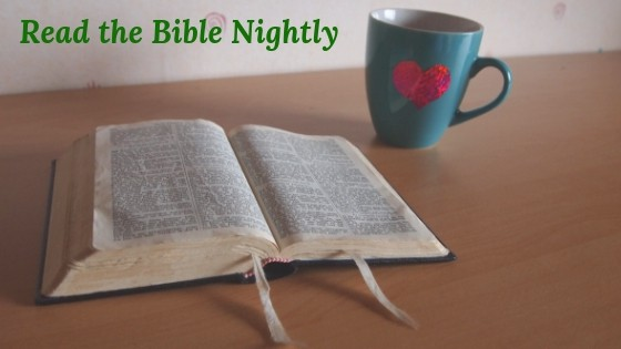 read the bible nightly