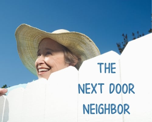 it takes a village - next door neighbor
