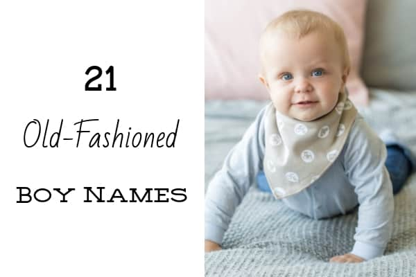 old fashioned boy names