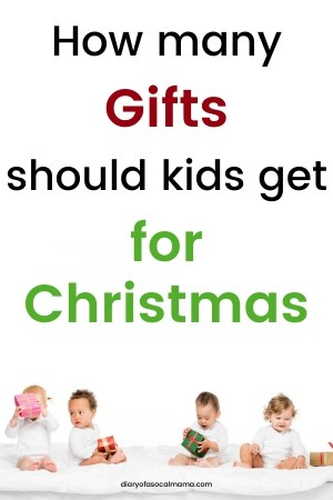 how many gifts should kids get for Christmas